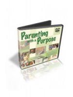 Parenting With a Purpose - DVD Series
