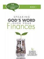 Speaking God's Word Over: Your Finances (Declaration Book 1)