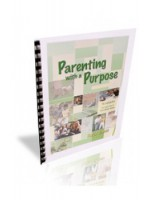 Parenting With a Purpose - Group Leaders Workbook